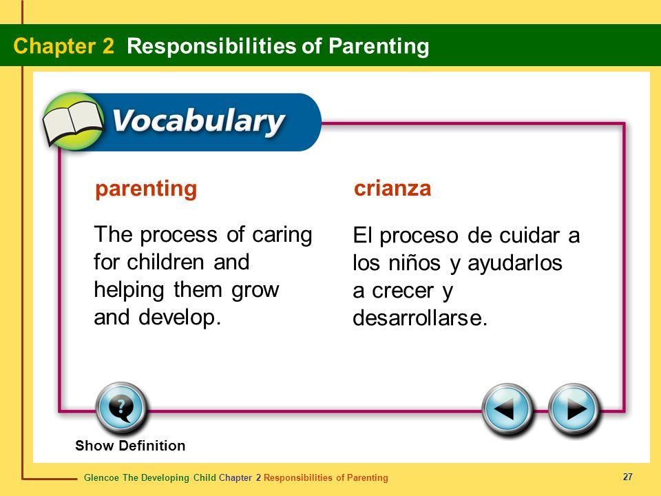 The process of caring for children and helping them grow and develop.