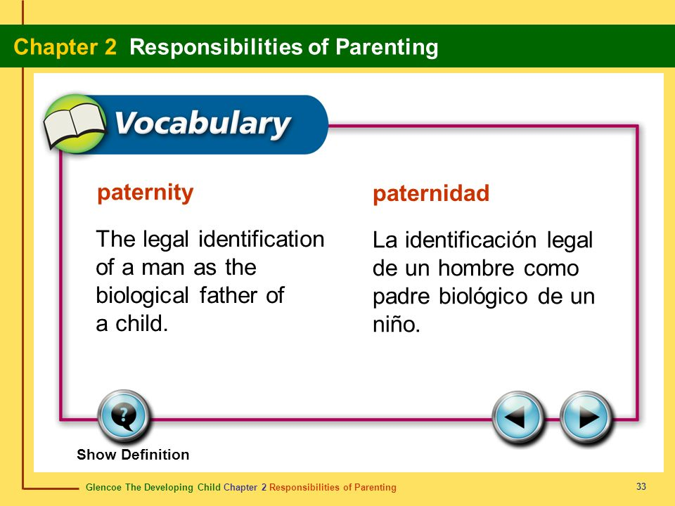 The legal identification of a man as the biological father of a child.