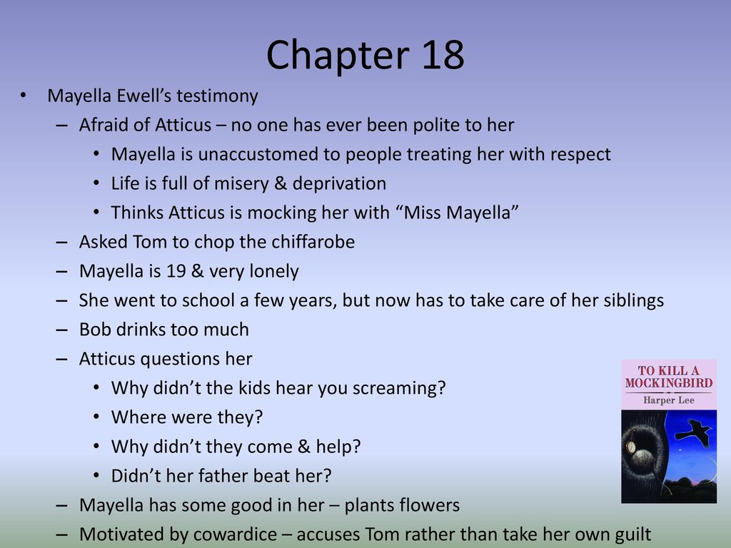 reasons why mayella ewell is a To kill a mockingbird socratic seminar why did the community support bob and mayella ewell detail his reasons for why tom robinson should not be convicted.