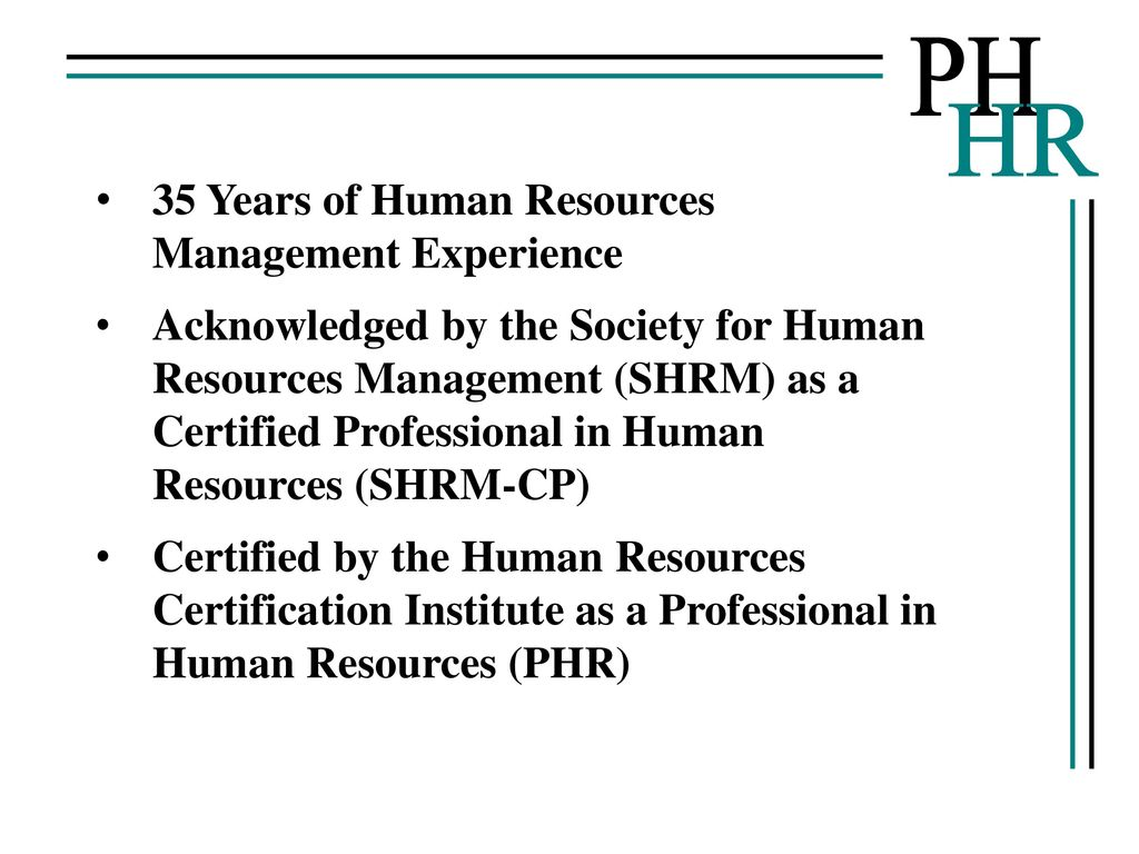 Ph hr paul hilton human resources consulting llc ppt download acknowledged by the society for human resources management shrm as a certified professional in human resources shrm cp certified by the human resources 1betcityfo Image collections