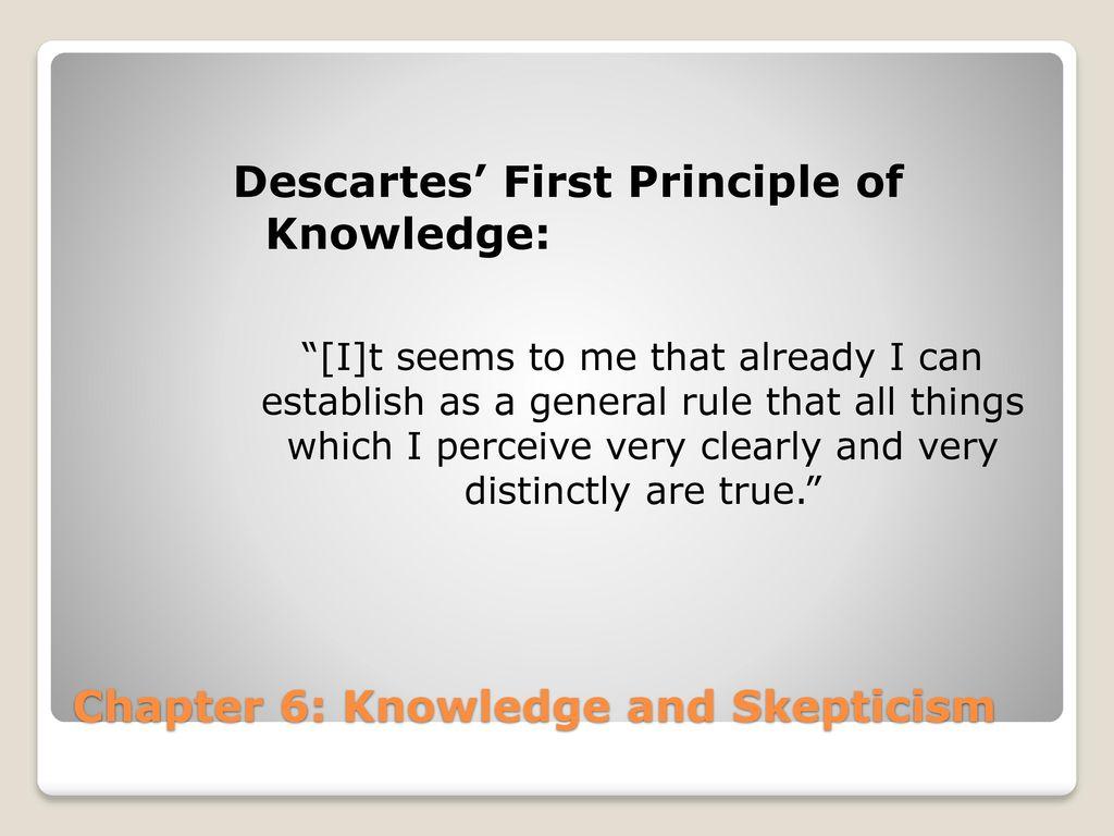 descartes and skepticism essay Essay on a summary of descartes' second meditation descartes utilizes methodological skepticism to present the foundationalist conception of knowledge.