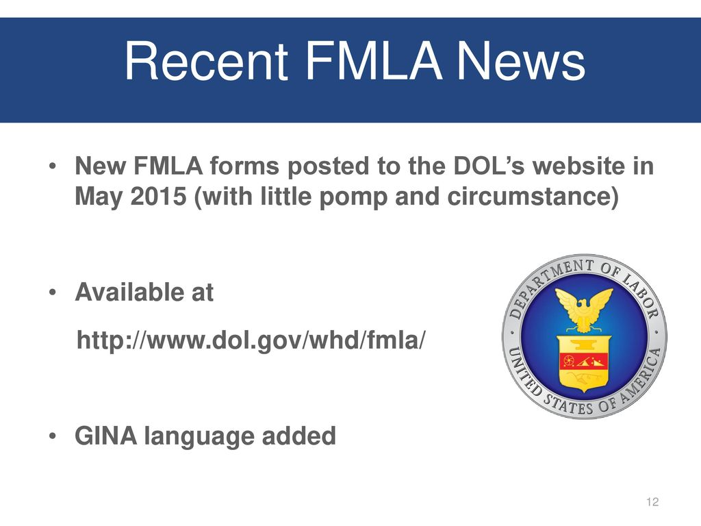 Presented by josh waltman ppt download recent fmla news new fmla forms posted to the dols website in may 2015 with falaconquin