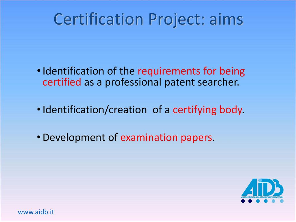 Certification for patent information professionals ppt download 3 certification project aims 1betcityfo Gallery
