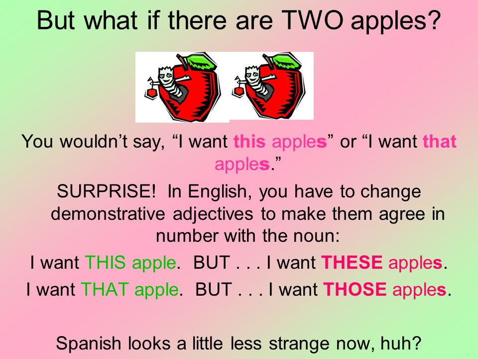 But what if there are TWO apples
