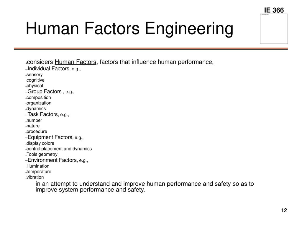 human factors engineering Human factors must be studied before finalising the concept design in the mining machine cab design analyses early evaluations in a virtual laboratory are cost-effective and enable even more radical design modifications.