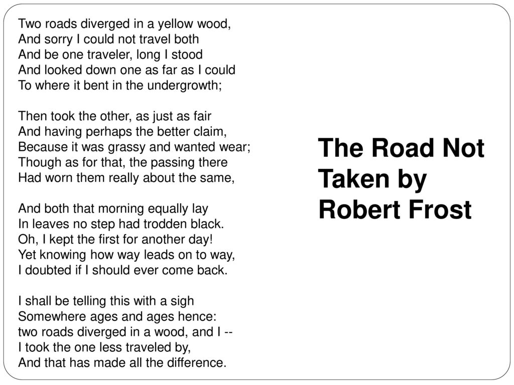 the road not taken by robert frost 4 essay Is this the perfect essay for you save time and order personification in the road not taken by robert frost essay editing for only $139 per page.