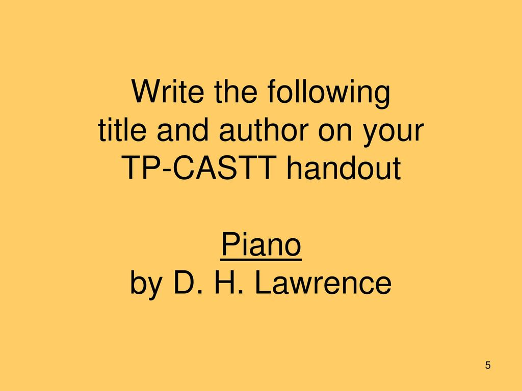 piano by d h lawrence poem analysis essay D h lawrence piano analysis the passing of time in a person's life is filled with many different stages the poem piano by dh lawrence is a complicated example of how a poet might think.