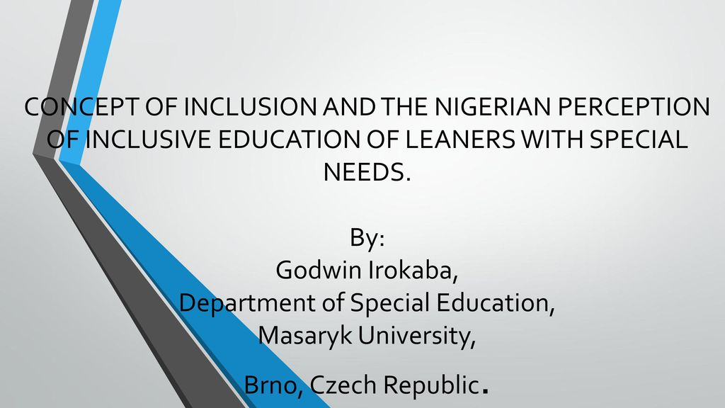 the concept of inclusive education education essay Inclusive education is one of the most effective way of promoting an inclusive and tolerant society it is where all children, regardless of differences have the opportunity to learn with and from each other.