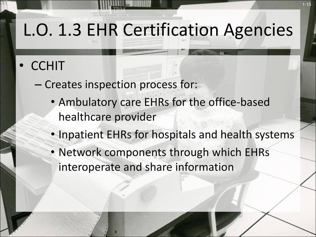 An introduction to electronic health records ppt download lo 13 ehr certification agencies xflitez Images