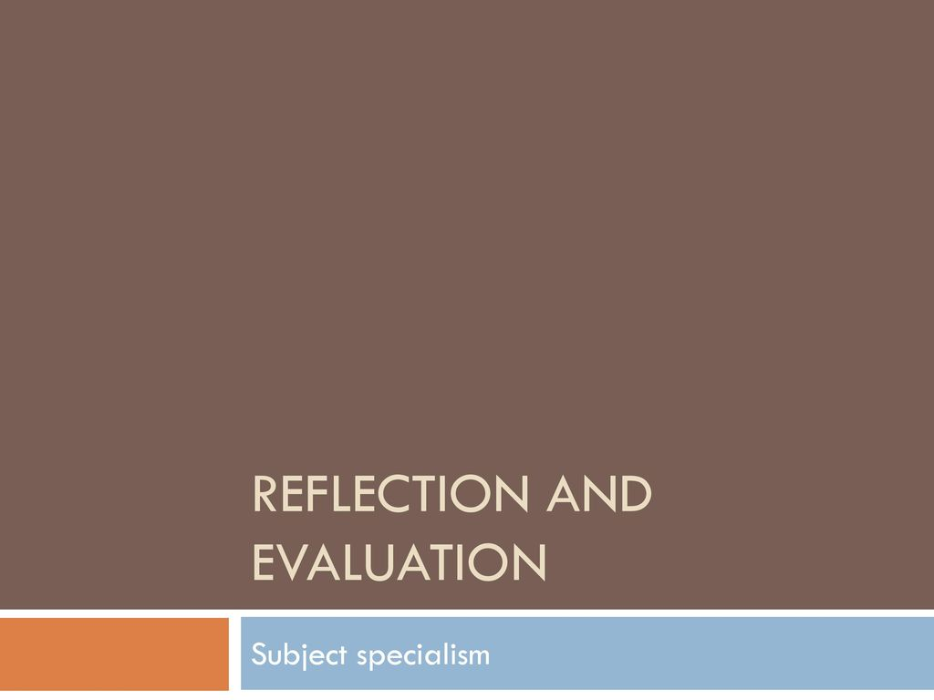 subject specialism reflection essay 100 reflective essay topic ideas updated on june 4, 2017 virginia kearney more  in english class, you may be asked to write a reflection essay about a novel, poem, or movie so that.