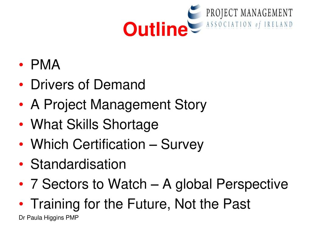 The project management skills shortage ppt download outline pma drivers of demand a project management story 1betcityfo Image collections