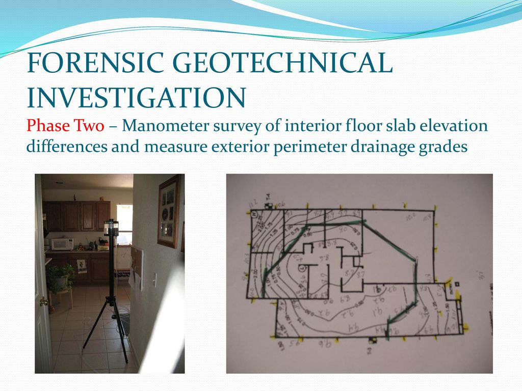 Floor Elevation Difference : Geotechnical considerations in construction defect