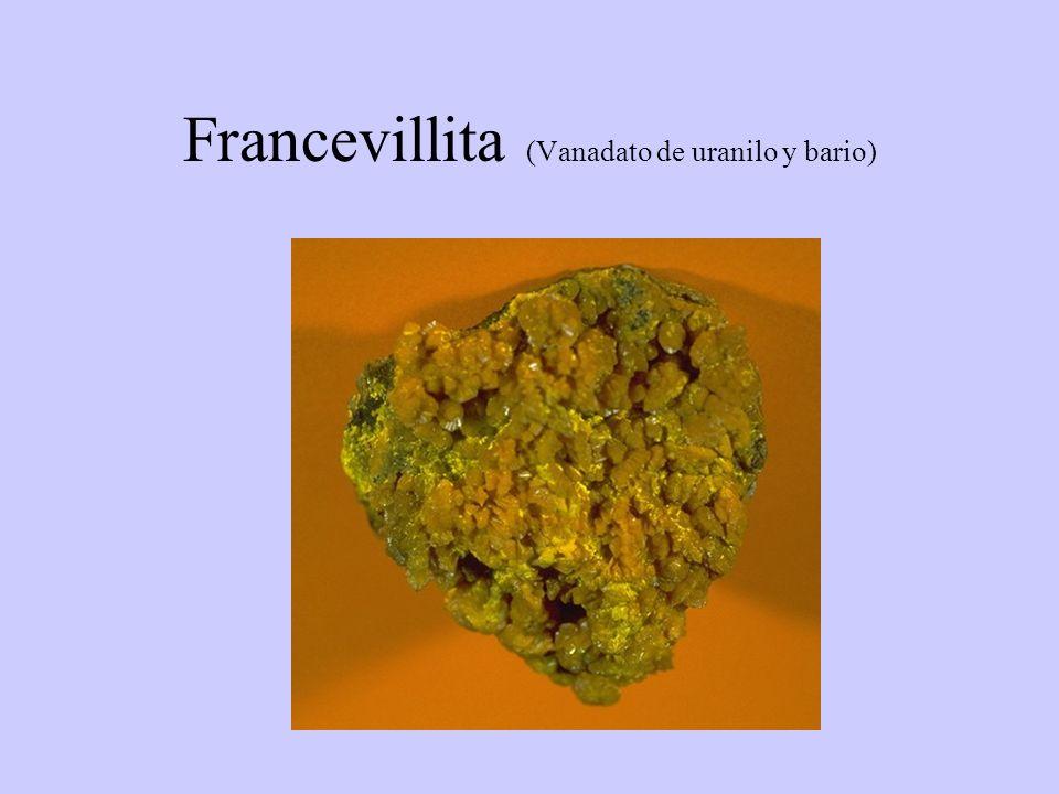 Francevillita (Vanadato de uranilo y bario)