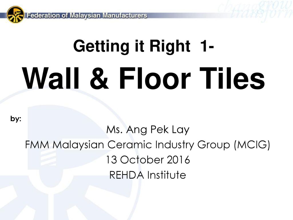 Fmm malaysian ceramic industry group mcig ppt video online download fmm malaysian ceramic industry group mcig dailygadgetfo Image collections
