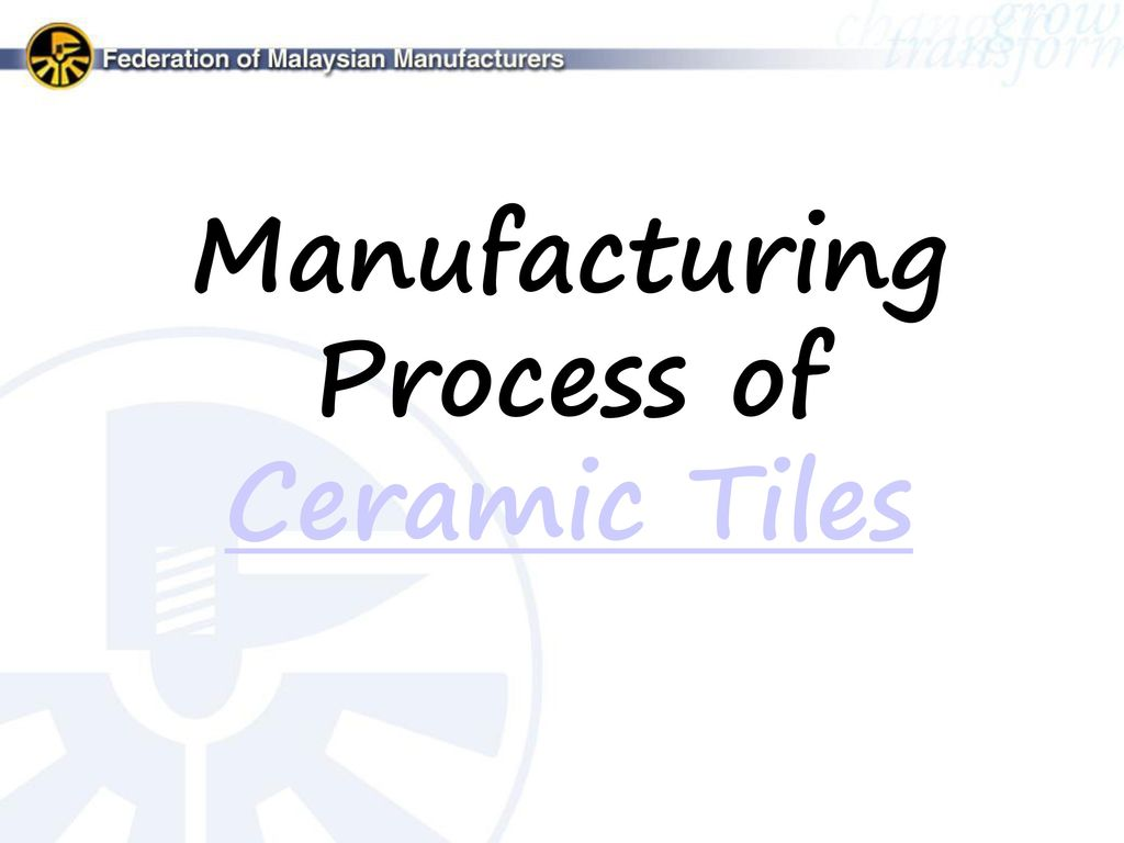 FMM Malaysian Ceramic Industry Group (MCIG) - ppt video online download