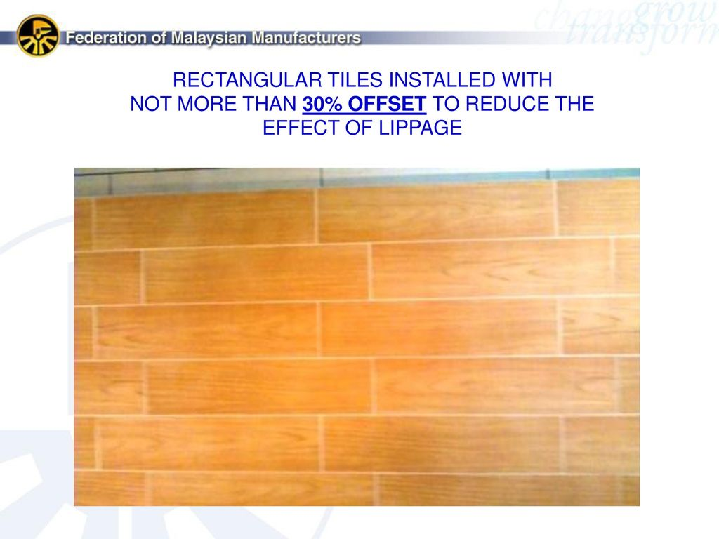 Fmm malaysian ceramic industry group mcig ppt video online download rectangular tiles installed with dailygadgetfo Images