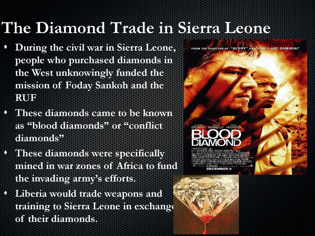 a research on the sierra leone diamond crisis For example, in sierra leone a group known as the revolutionary united front killed,  how did we learn about the conflicts surrounding the african diamond trade.