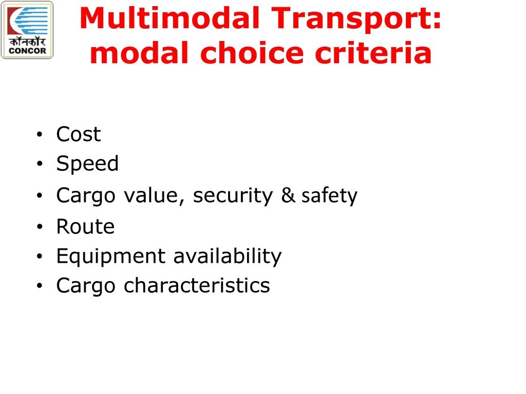 multimodal transport cost model The simulation and cost analysis has shown that it is possible to reduce   multimodal transport involves the carriage of goods using at least two different  modes.