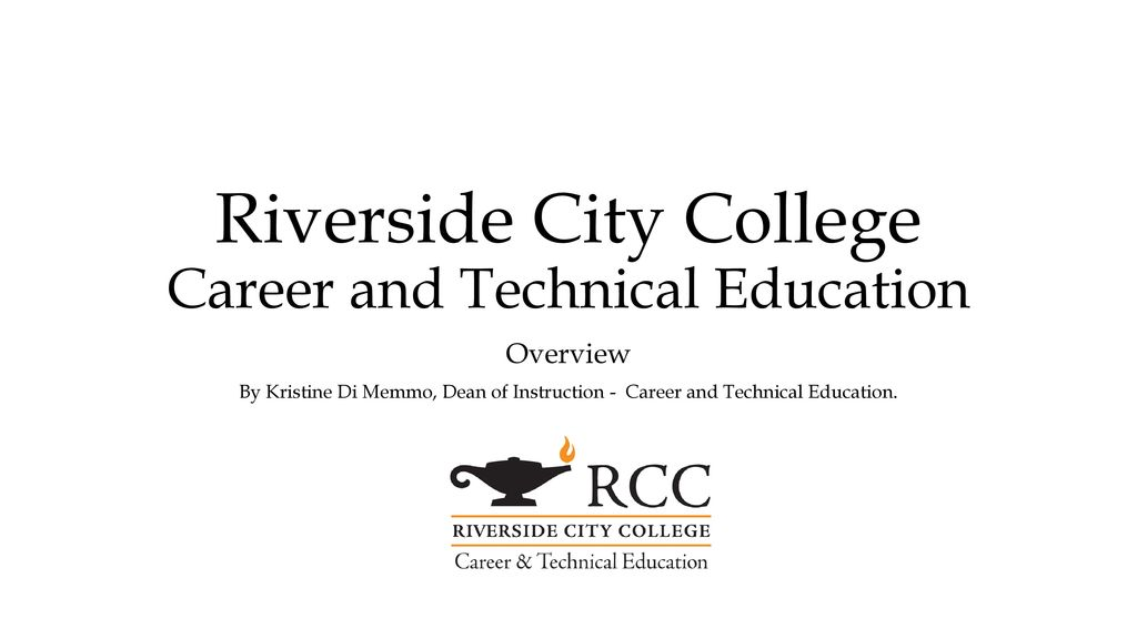 Riverside city college career and technical education ppt download riverside city college career and technical education malvernweather Image collections