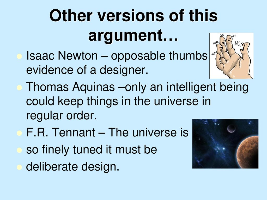 intelligent design of the universe essay In the late 1600s and early 1700s, intelligent design — the belief that you could   but, he argued, it was still possible to see purpose in the universe by  as john  durant wrote in darwinism and divinity: essays on evolution.