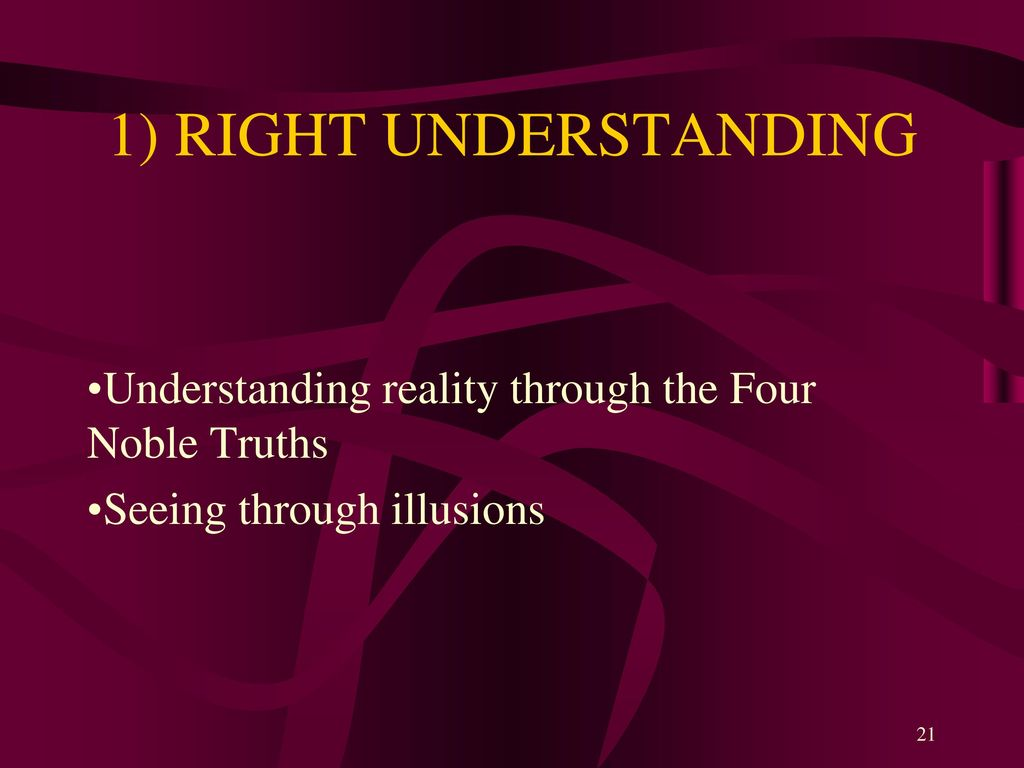an analysis of the understanding of reality truth illusion and religion It says that ultimate reality, called buddhahood, is expressed at three levels of understanding the first is dharmakaya , the essential body of the buddha, representing emptiness itself it is the ultimate truth that governs the world.