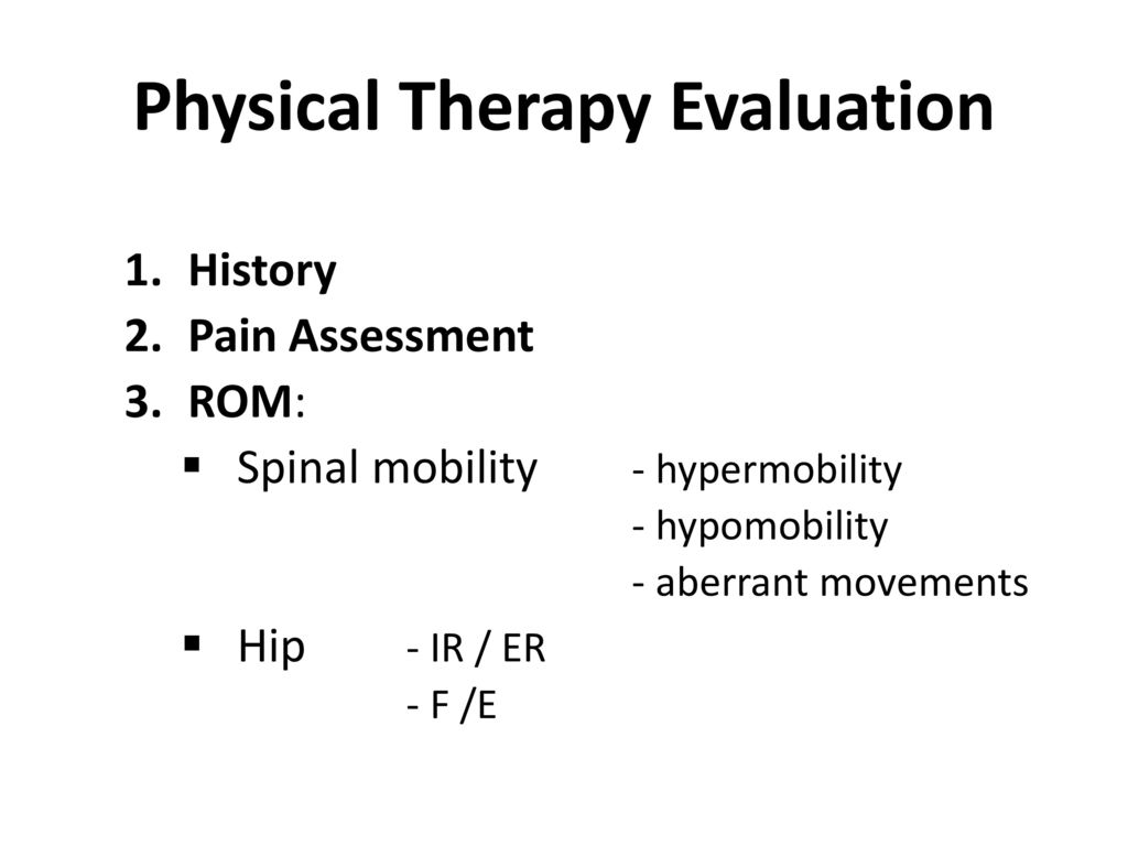 History of physical therapy treatment - 19 Physical Therapy Evaluation