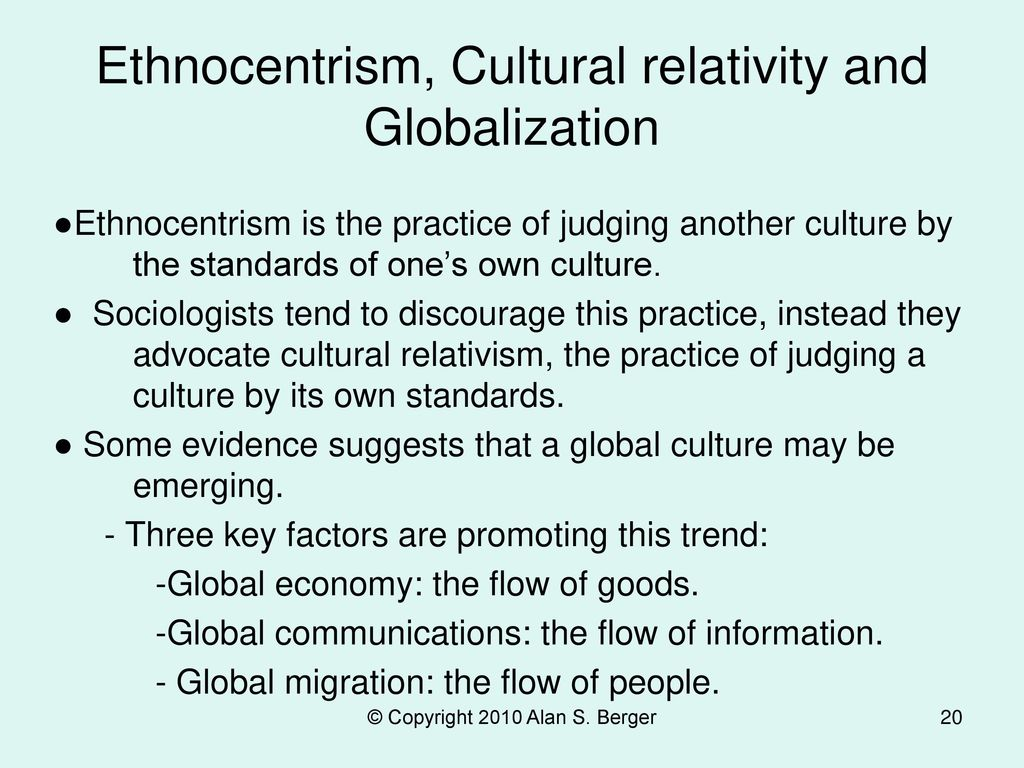 Ethnocentrism, Cultural relativity and Globalization