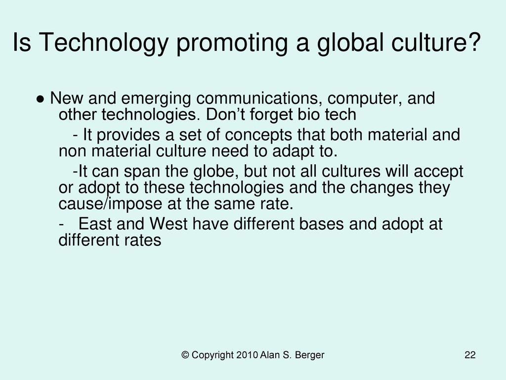 Is Technology promoting a global culture
