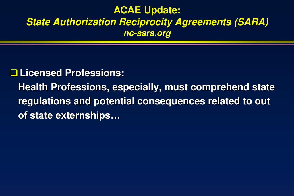 James w hall iii professor salus university and university of acae update state authorization reciprocity agreements sara nc sara platinumwayz