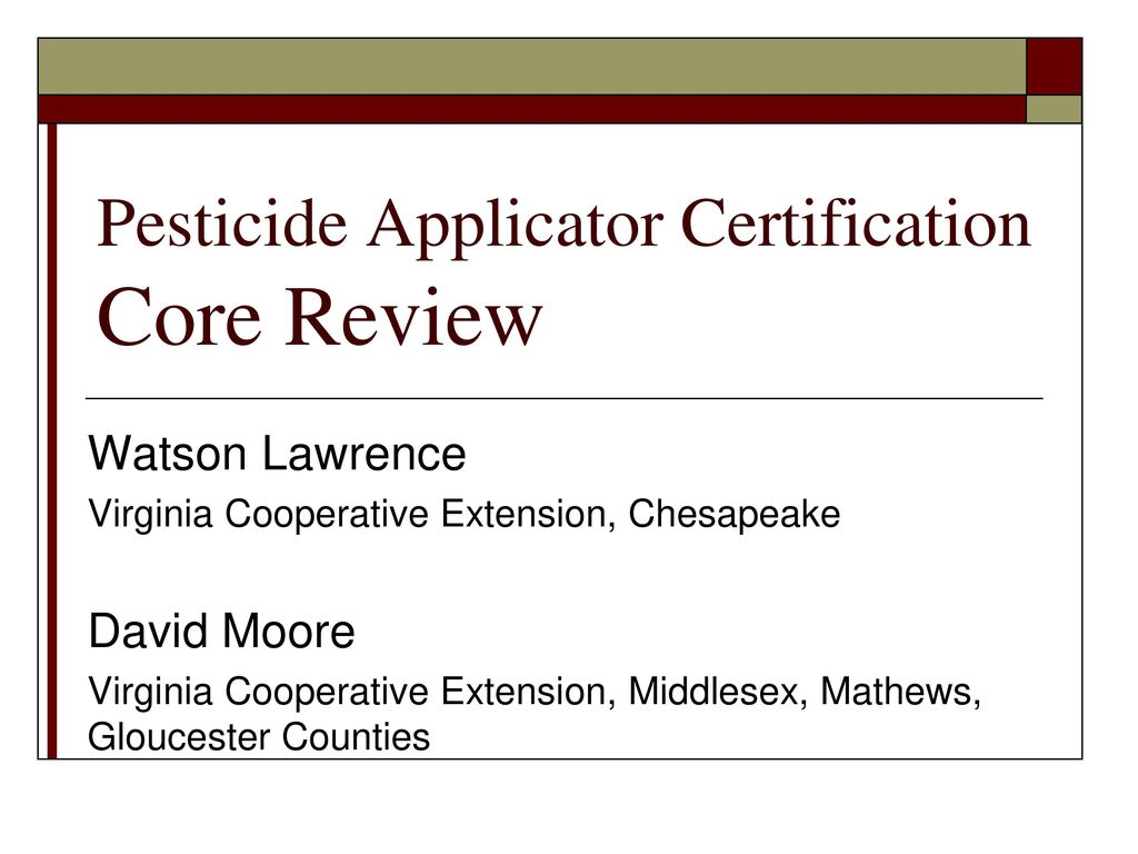 Pesticide applicator certification core review ppt download pesticide applicator certification core review 1betcityfo Gallery