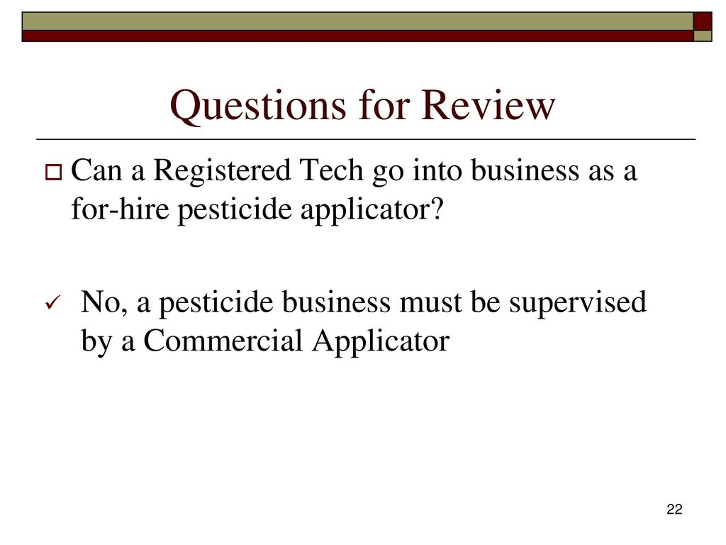 Pesticide applicator certification core review ppt download questions for review can a registered tech go into business as a for hire pesticide 1betcityfo Gallery
