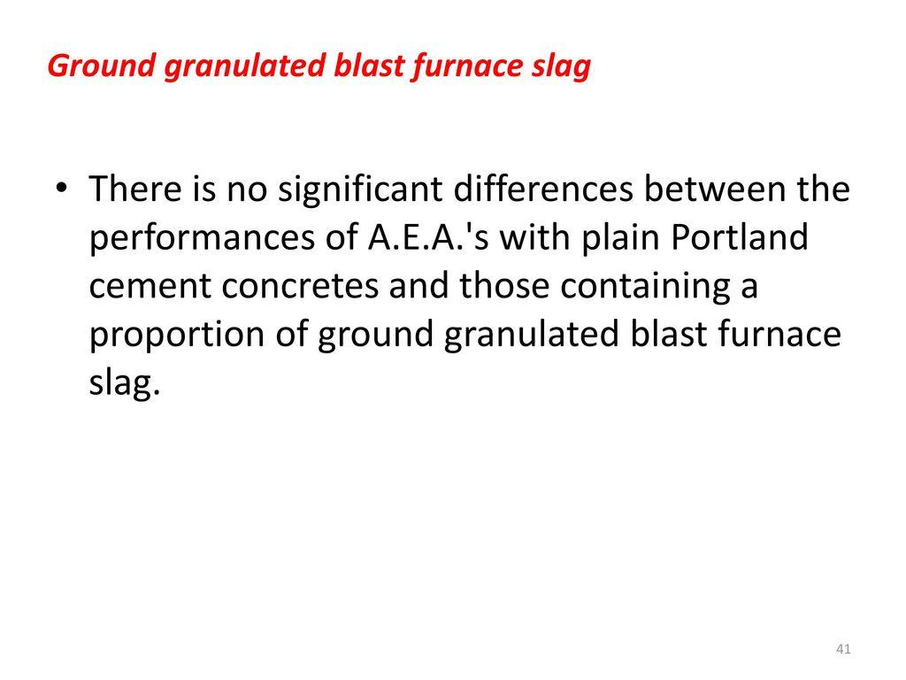 Ground Granulated Blast Furnace Slag Hmis : Chapter air entraining admixtures for concrete ppt