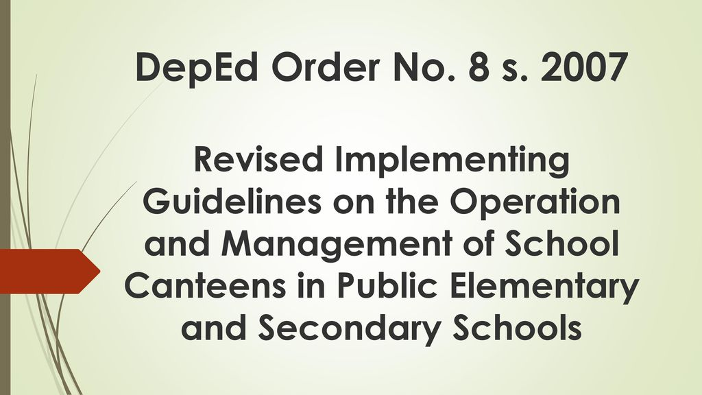 DepEd Order No 8 S 2007 Revised Implementing Guidelines On The Operation And Management Of School Canteens In Public Elementary And Secondary Schools