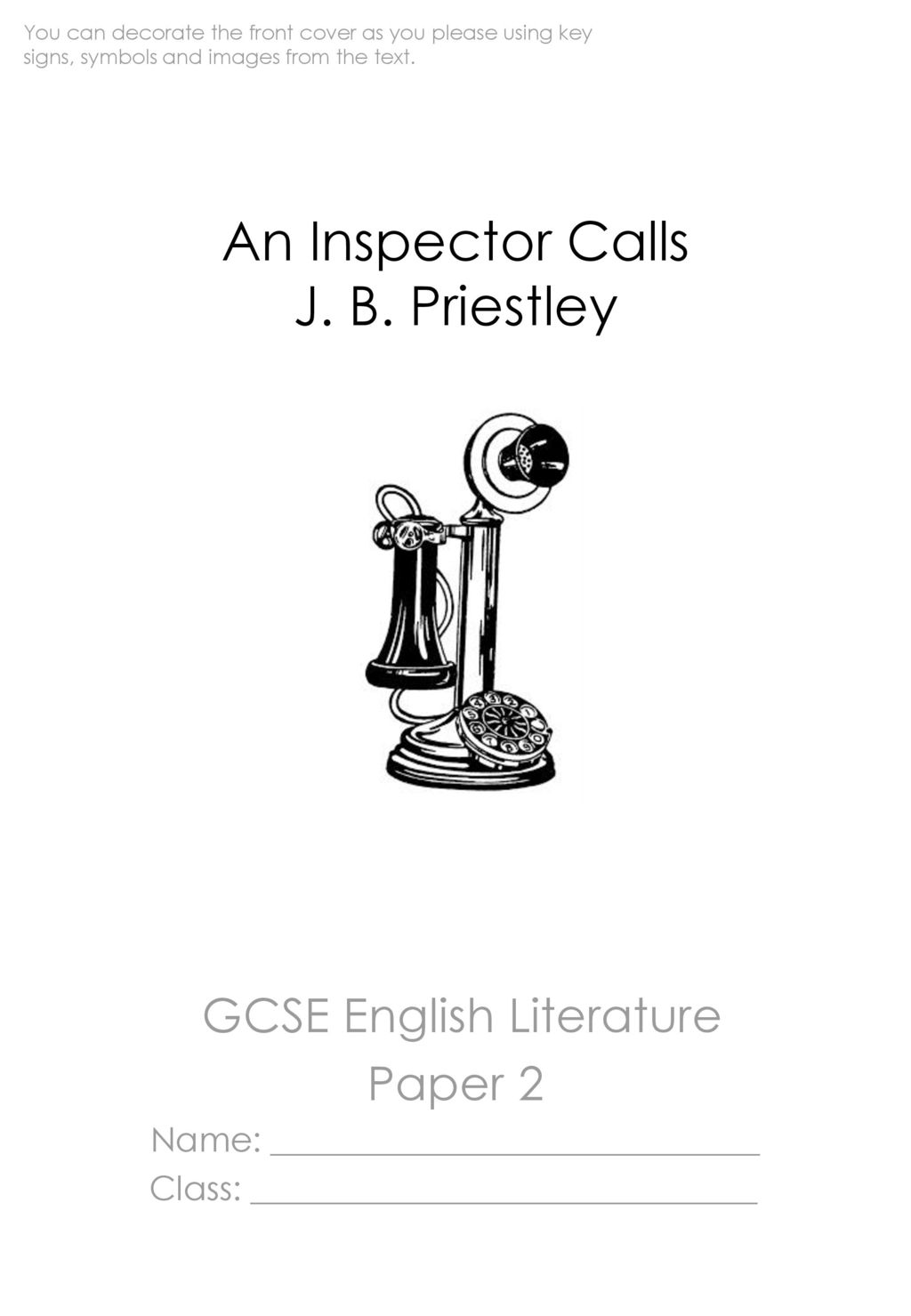 an inspector calls by j b priestly 2 essay And having already published one book and contributed critical articles and essays to plays, jb priestley s an inspector calls and other plays.