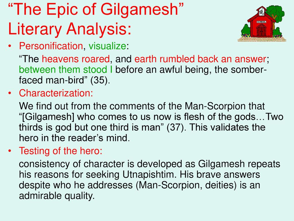 a literary analysis of epic of gilgamesh Name from the epic of gilgamesh (page 32) literary analysis skillbuilder the quest story date a quest story is a particular kind of story in which the main character goes on a.