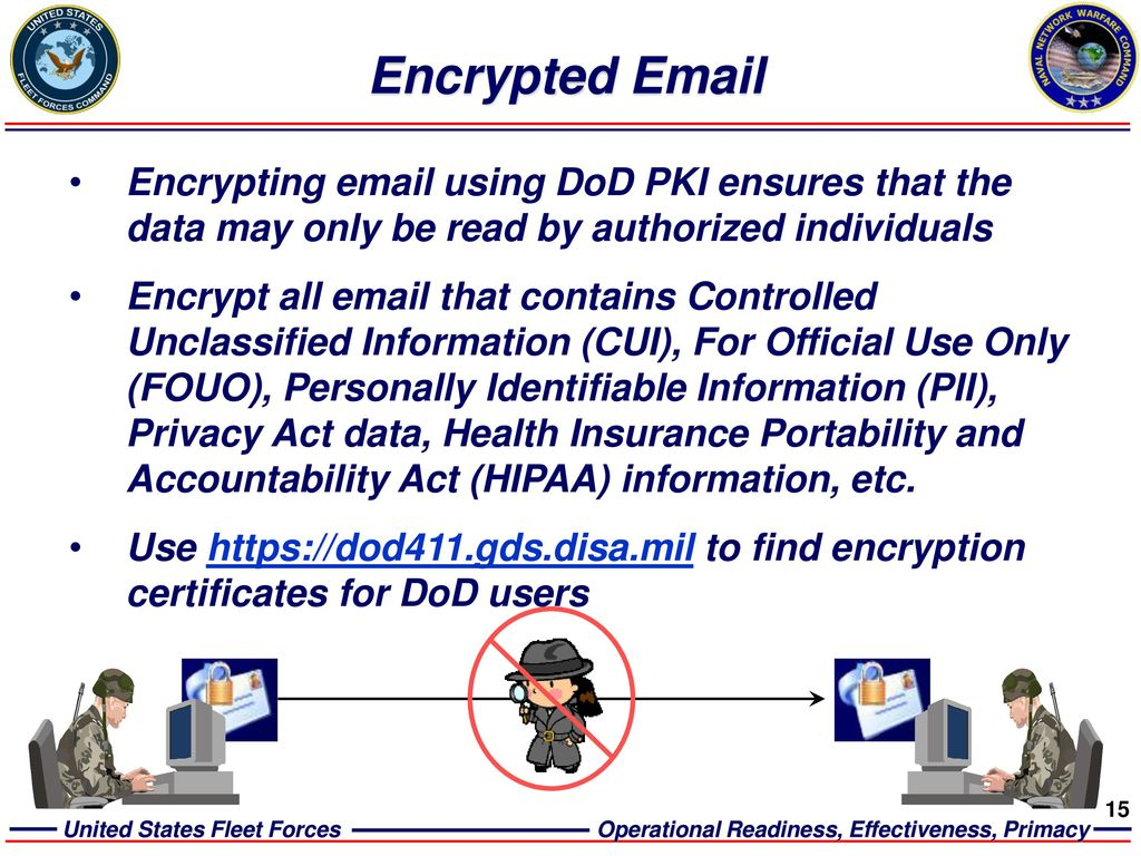 Information assurance ia basic user training 14 may ppt video encrypted email encrypting email using dod pki ensures that the data may only be read by xflitez Gallery