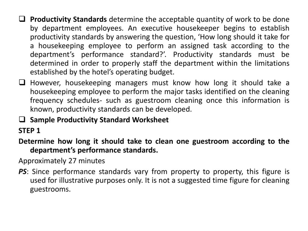 Productivity Standards Determine The Acceptable Quantity Of Work To Be Done By Department Employees An