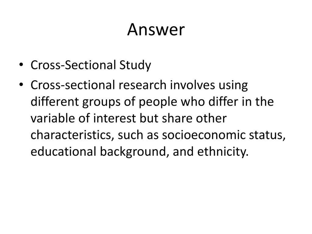 Answer Cross Sectional Study