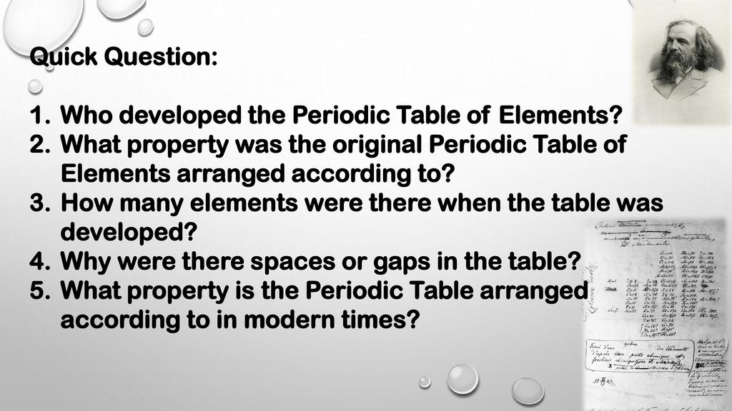 quick question who developed the periodic table of elements what property was the original periodic - Modern Periodic Table Elements Arranged According