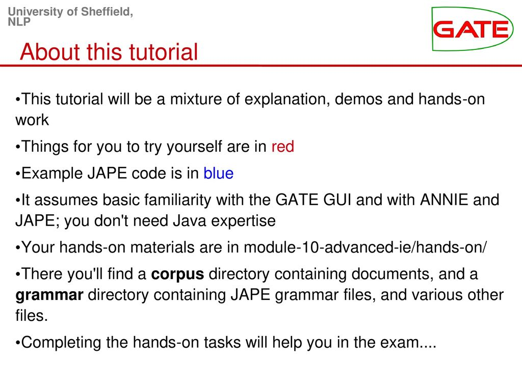 Module 10 advanced gate applications ppt download about this tutorial this tutorial will be a mixture of explanation demos and hands baditri Images