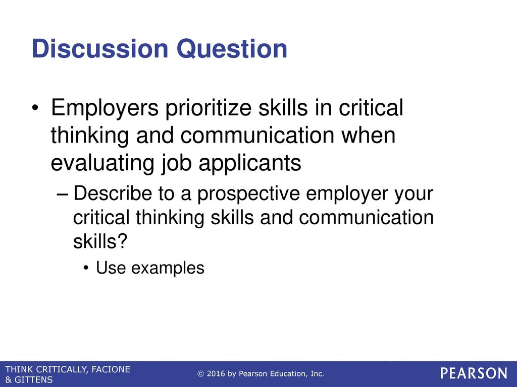 communication and critical thinking questions 2 title: critical thinking/clinical reasoning module learning objectives: upon completion of this education module, the newly licensed registered nurse will.
