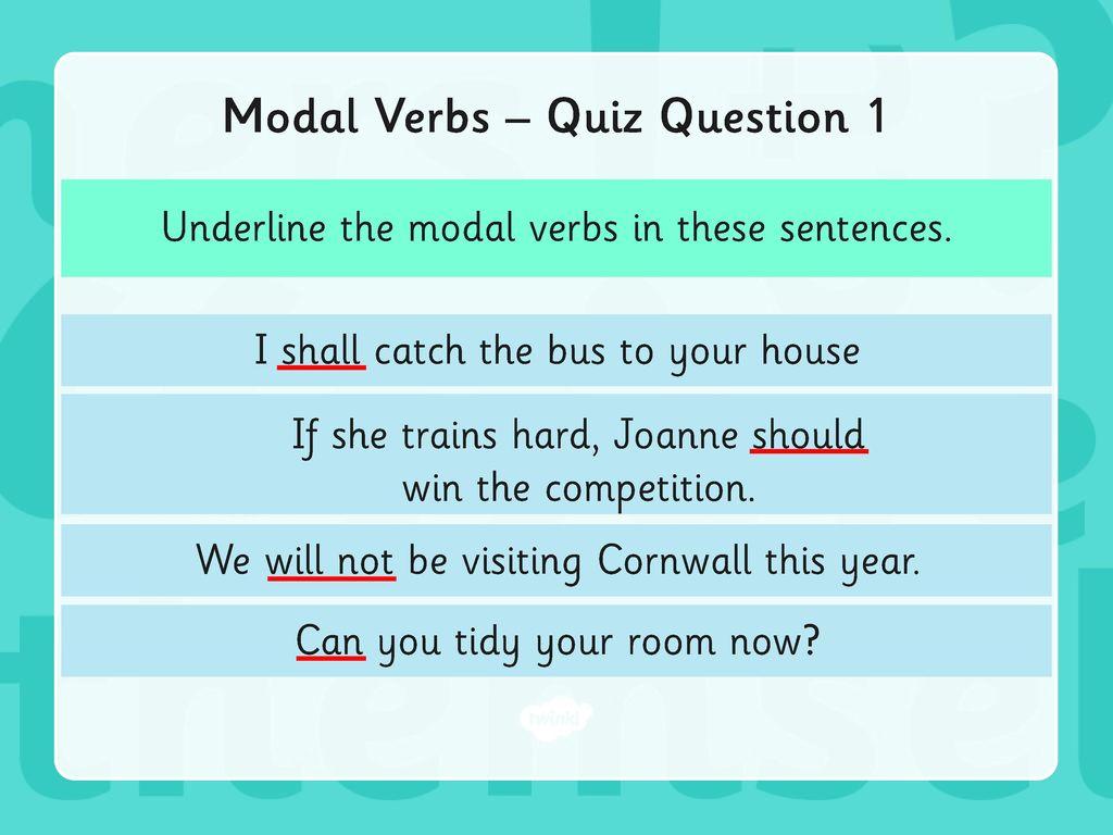 Year 6 Grammar Revision Modal Verbs Ppt Download