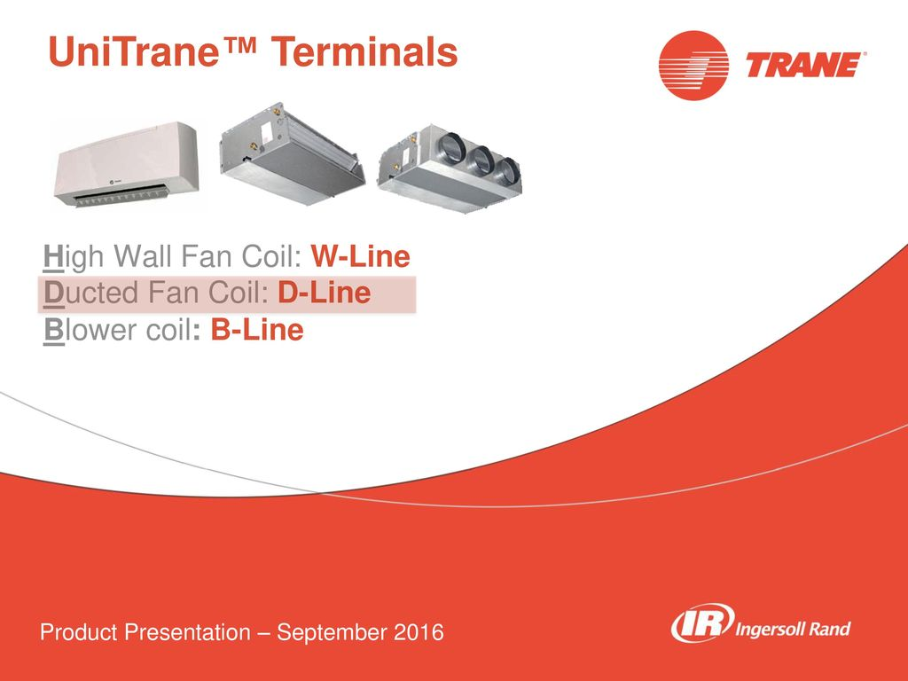 Unitrane Terminals High Wall Fan Coil W Line Ducted D Trane Unit Wiring Diagram