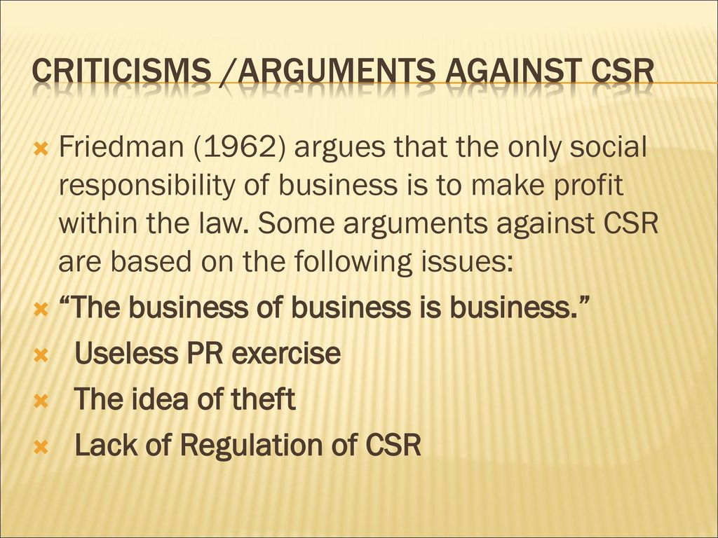 csr arguments and for Corporate social responsibility: rewriting the relationship between business and society it analyzes the different arguments in the csr debate.