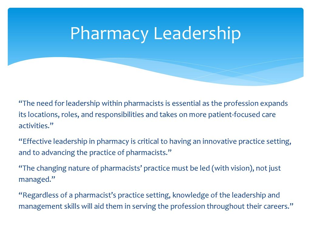 Elevating Pharmacy Leadership to Meet System Goals