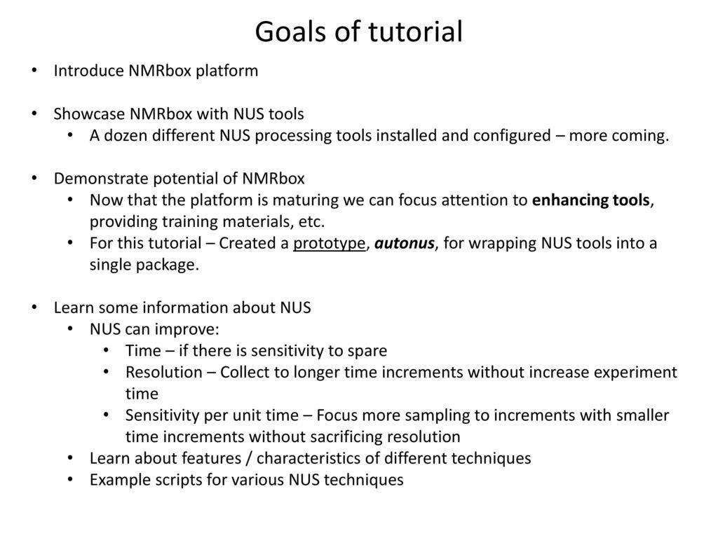 Goals of tutorial introduce nmrbox platform ppt video online goals of tutorial introduce nmrbox platform baditri Images