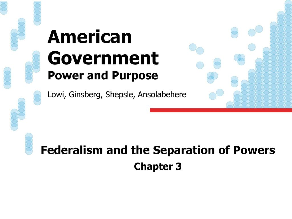 federalism and separation of power The writers of the constitution also wanted to avoid the government from  becoming too strong, so they limited the government's power to only.