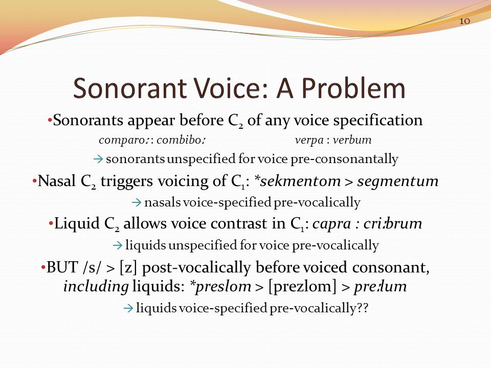 Sonorant Voice: A Problem