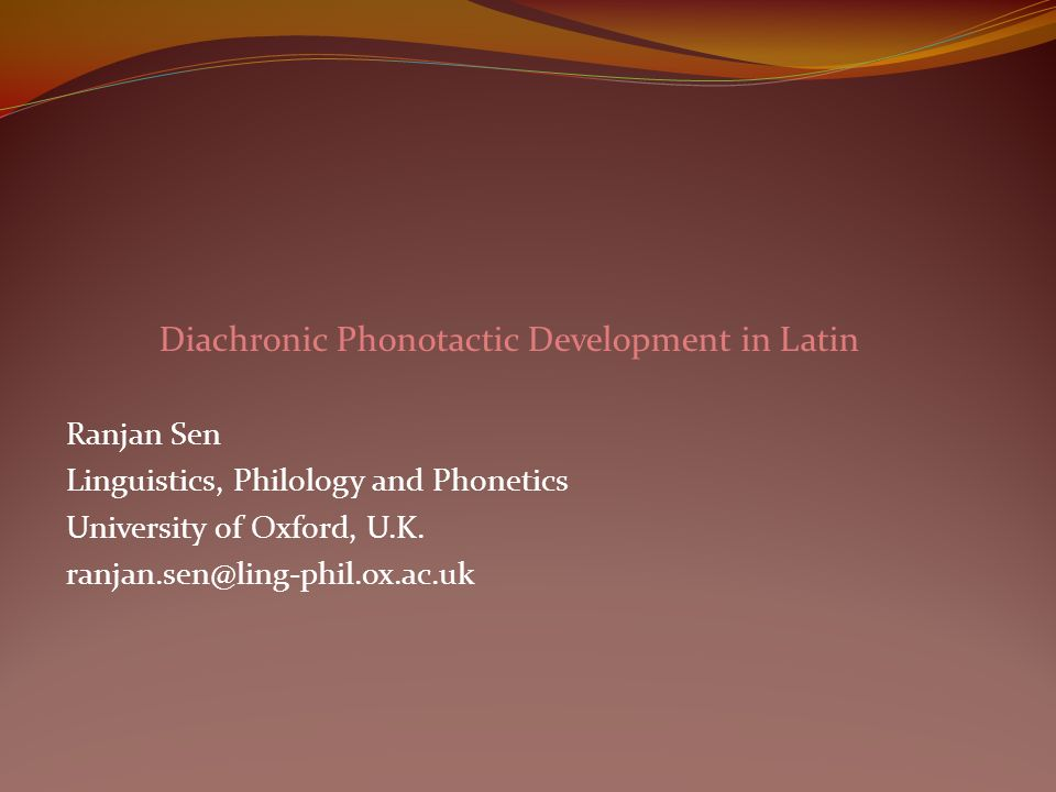 Diachronic Phonotactic Development in Latin