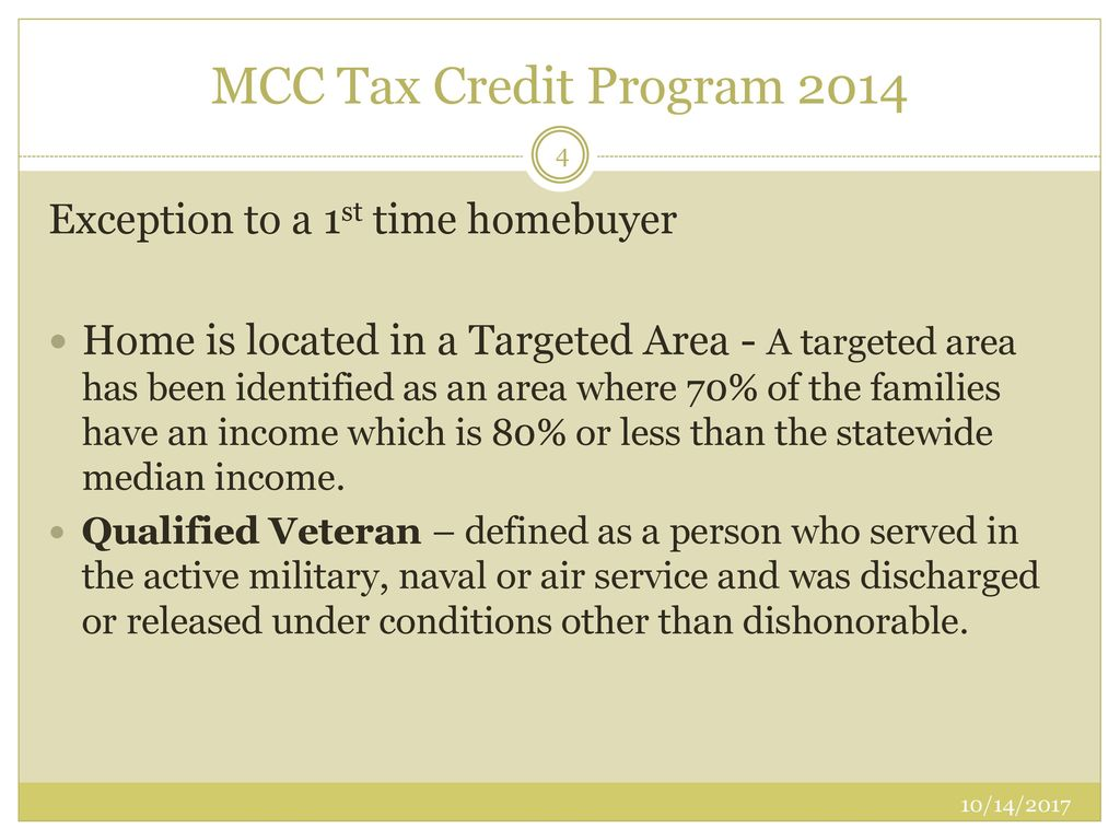 Mcc mortgage credit certificate sponsored by calhfa ppt download mcc tax credit program 2014 exception to a 1st time homebuyer xflitez Choice Image